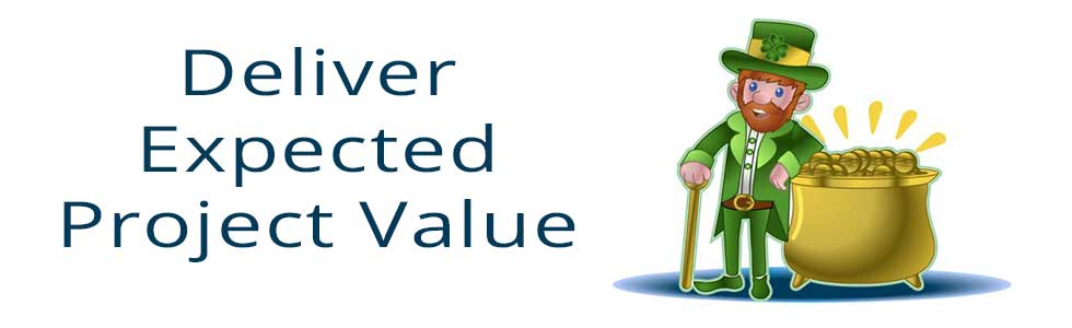 Deliver Expected Project Value