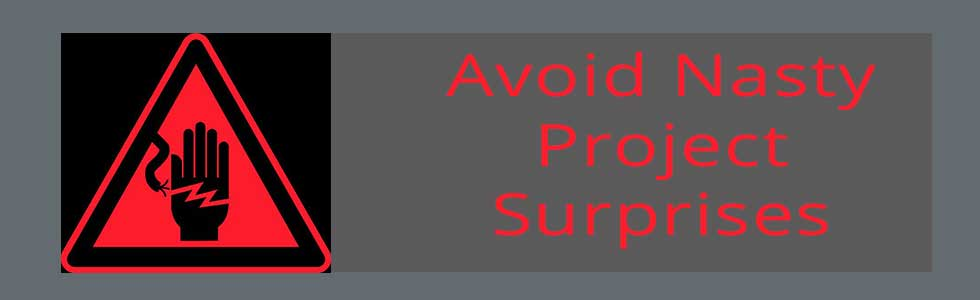 Avoid Nasty project Surprises