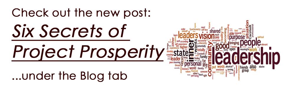 Six Secrets of Project Prosperity